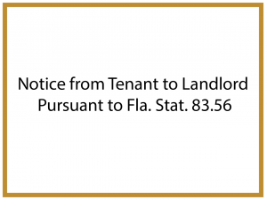 notice-from-tenant-to-landlord-pursuant-to-fla-stat-83