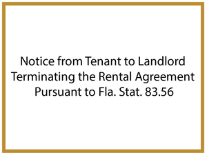 notice-from-tenant-to-landlord-terminating-the-rental-agreement-pursuant-to-fla-stat-83